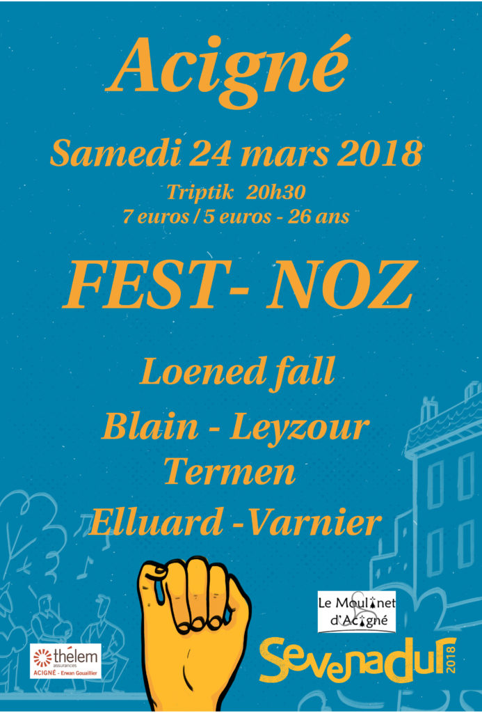 Sam 24 Mars : FEST-NOZ - ACIGNÉ
